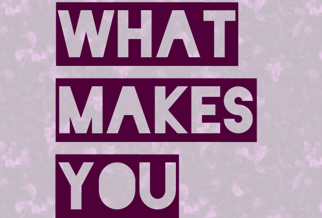 Do What Makes youGreat!